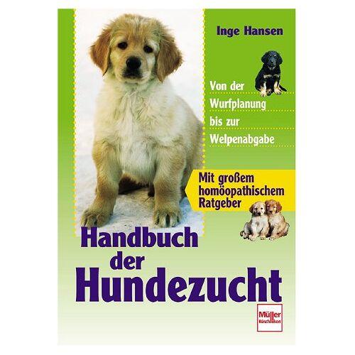 Inge Hansen - Handbuch der Hundezucht - Preis vom 11.11.2019 06:01:23 h