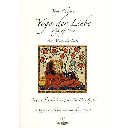 Yogi Bhajan - Yoga der Liebe- Yoga of Love ; A Vision of Love for the Age of Aquarius - Übersetzt von Sat Hari Singh - Preis vom 15.04.2021 04:51:42 h