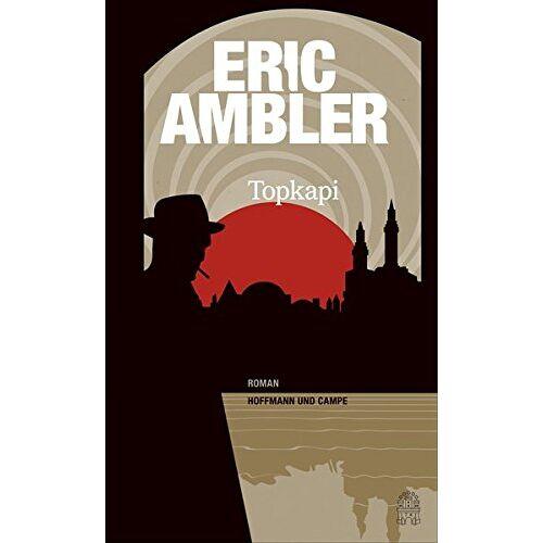 Eric Ambler - Topkapi - Preis vom 21.04.2021 04:48:01 h