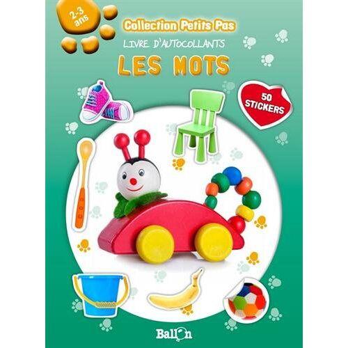 Ballon - Livre d'autocollants - Les mots (AUTOCOLLANTS PETITS PAS) - Preis vom 23.10.2020 04:53:05 h