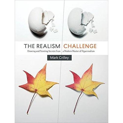 Mark Crilley - The Realism Challenge: Drawing and Painting Secrets from a Modern Master of Hyperrealism - Preis vom 13.05.2021 04:51:36 h