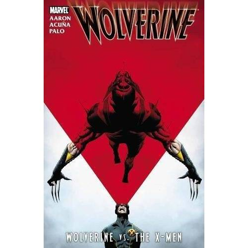 Jason Aaron - Wolverine: Wolverine vs. the X-Men - Preis vom 18.04.2021 04:52:10 h