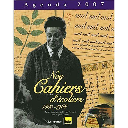 Pecnard J - Agenda Cahiers d Ecoliers 2007 (agendas) - Preis vom 18.04.2021 04:52:10 h