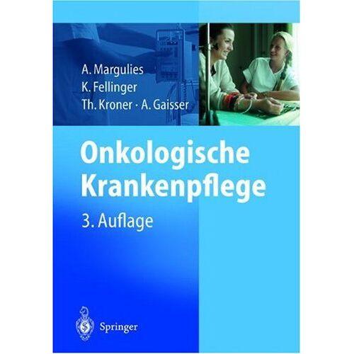 A. Margulies - Onkologische Krankenpflege - Preis vom 10.05.2021 04:48:42 h