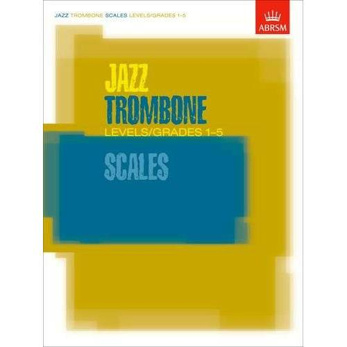 ABRSM - Jazz Trombone Scales Levels/Grades 1-5 (ABRSM Exam Pieces) - Preis vom 10.05.2021 04:48:42 h
