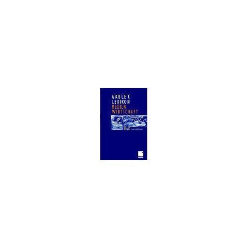 Insa Sjurts - Gabler Lexikon Medien Wirtschaft - Preis vom 12.05.2021 04:50:50 h