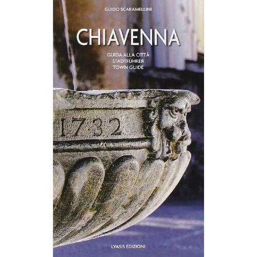 Aa.Vv. - Chiavenna guida alla cittadina - Preis vom 25.02.2021 06:08:03 h