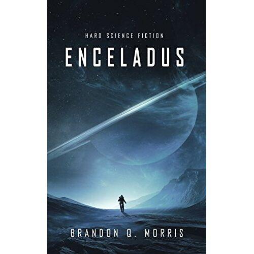 Morris, Brandon Q. - Enceladus - Preis vom 17.11.2019 05:54:25 h