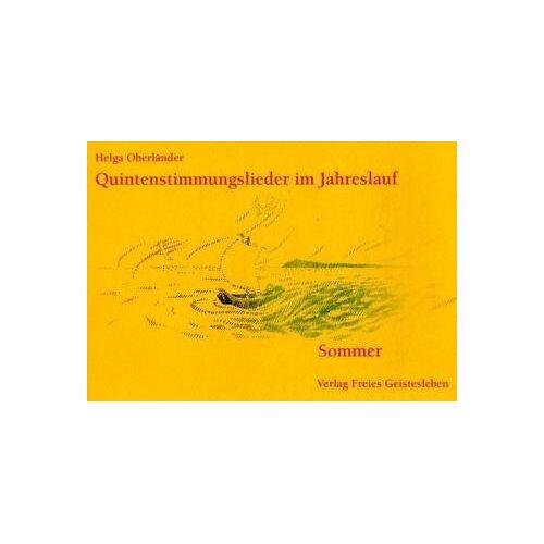 Helga Oberländer - Quintenstimmungslieder im Jahreslauf, Sommer - Preis vom 18.10.2020 04:52:00 h