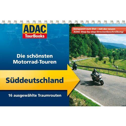 Petra Balzer - ADAC TourBooks Süddeutschland: Die schönsten Motorradtouren: Die schönsten Motorradtouren. 16 ausgewählte Traumrouten - Preis vom 20.10.2020 04:55:35 h