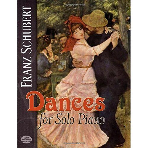 - Dances -For Solo Piano-: Noten, Sammelband für Klavier (Dover Music for Piano) - Preis vom 03.05.2021 04:57:00 h