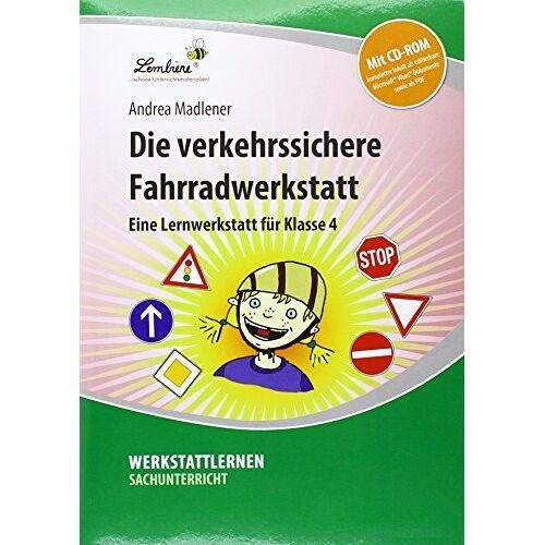 Andrea Madlener - Die verkehrssichere Fahrradwerkstatt. Grundschule, Sachunterricht, Klasse 4 - Preis vom 21.10.2020 04:49:09 h
