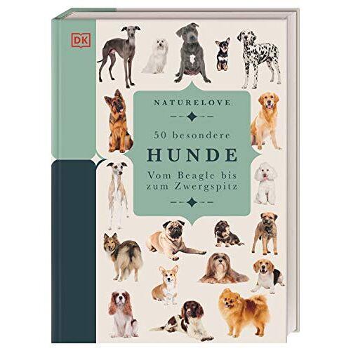 Annette Conn - Naturelove. 50 besondere Hunde: Vom Beagle bis zum Zwergspitz. Ein Buch wird zum Kunstwerk - Preis vom 18.04.2021 04:52:10 h