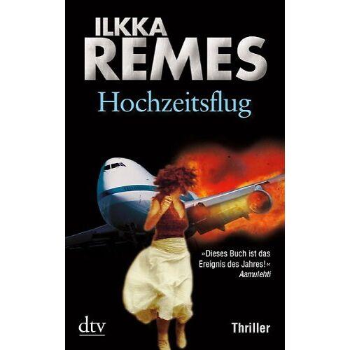 Ilkka Remes - Hochzeitsflug: Thriller - Preis vom 24.02.2020 06:06:31 h