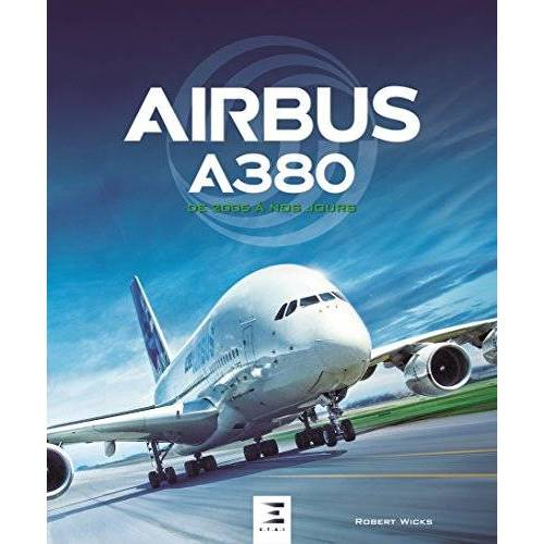 - Airbus A380 de 2005 à nos jours - Preis vom 11.05.2021 04:49:30 h