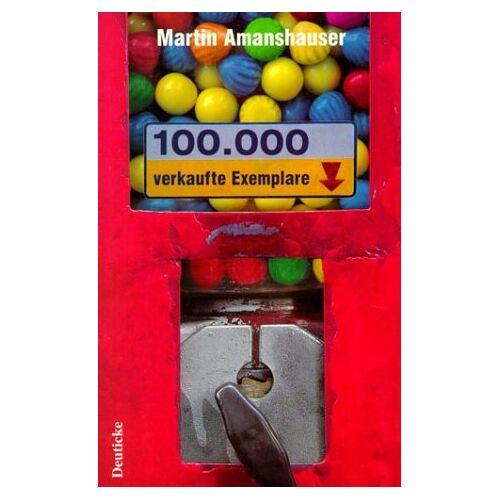 Martin Amanshauser - 100.000 verkaufte Exemplare - Preis vom 08.04.2020 04:59:40 h