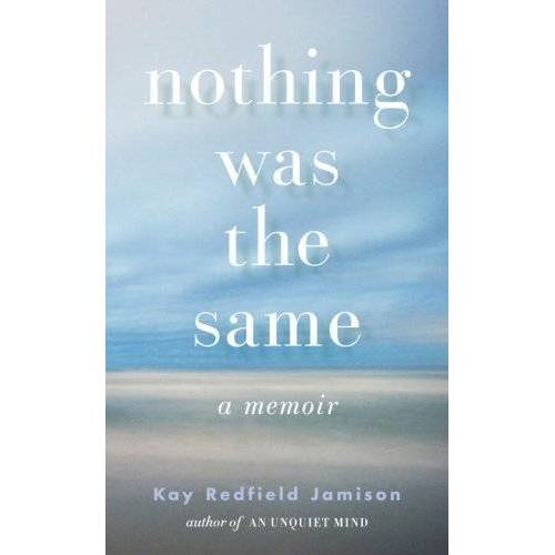 Jamison, Kay Redfield - Nothing Was the Same - Preis vom 14.04.2021 04:53:30 h