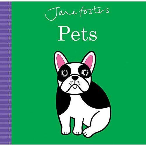 Jane Foster - Jane Foster's Pets (Jane Foster Books) - Preis vom 11.05.2021 04:49:30 h
