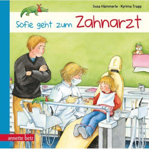 Susa Hämmerle - Sofie geht zum Zahnarzt - Preis vom 14.05.2021 04:51:20 h
