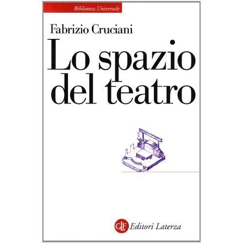 Fabrizio Cruciani - Lo spazio del teatro - Preis vom 05.09.2020 04:49:05 h