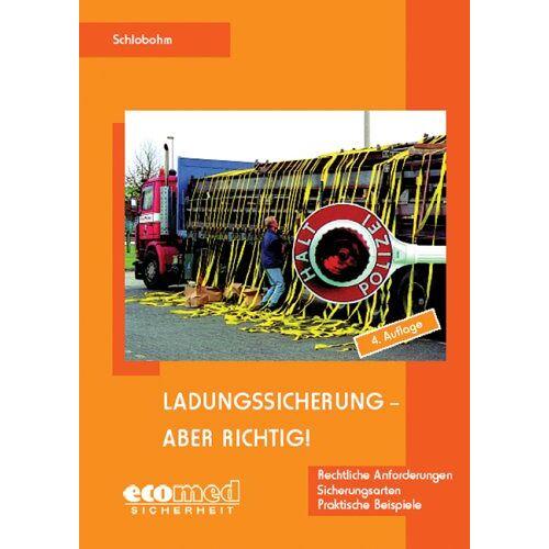 Wolfgang Schlobohm - Ladungssicherung - aber richtig! - Preis vom 24.02.2021 06:00:20 h