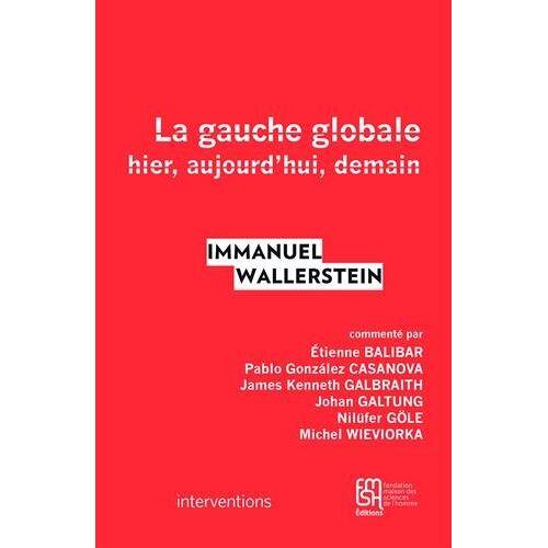Immanuel Wallerstein - La gauche globale - Preis vom 11.05.2021 04:49:30 h