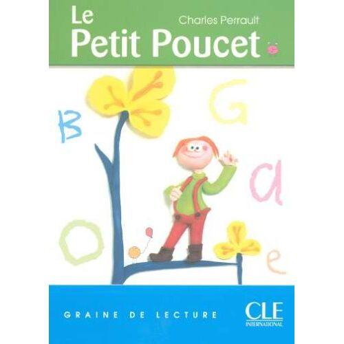 Unlisted - Graine de Lecture: Le Petit Poucet (Level 1) (Lectures pour E) - Preis vom 20.10.2020 04:55:35 h