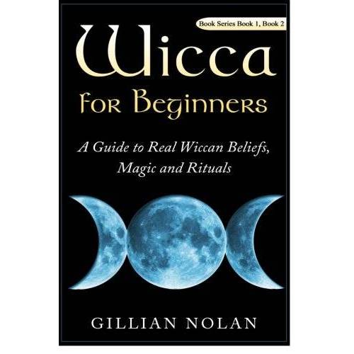 Gillian Nolan - Wicca for Beginners: 2 in 1 Wicca Guide (Wicca - Wiccan Books - Candle Magic) - Preis vom 25.01.2021 05:57:21 h