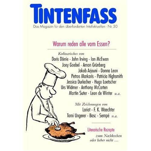 Daniel Kampa - Tintenfass. Warum reden alle vom Essen? - Preis vom 01.12.2019 05:56:03 h
