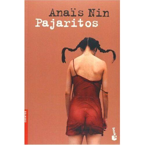 Anais Nin - Pajaritos / Little Birds - Preis vom 20.10.2020 04:55:35 h