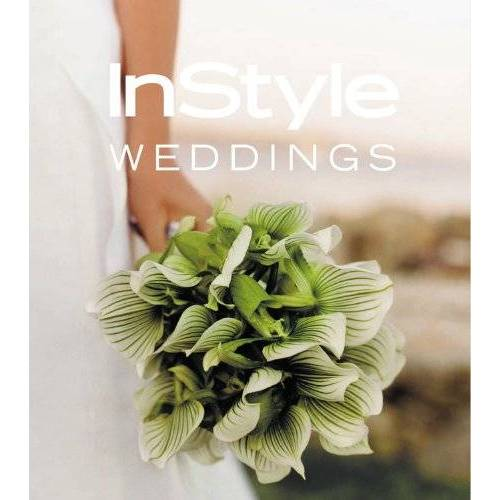 Editors of InStyle Magazine - In Style: Weddings - Preis vom 18.10.2020 04:52:00 h