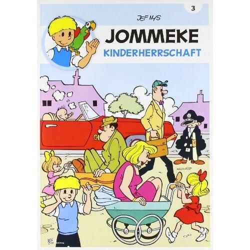 Jef Nys - JOMMEKE 03. Kinderherrschaft: Kinder-Comic - Preis vom 13.04.2021 04:49:48 h