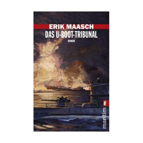 Erik Maasch - Das U-Boot-Tribunal (Ein Arne-Thomsen-Roman) - Preis vom 31.03.2020 04:56:10 h
