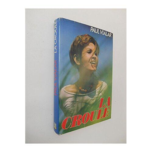 - La croule / Vialar, Paul / Réf: 25490 - Preis vom 19.10.2020 04:51:53 h