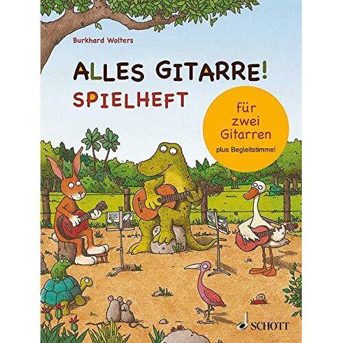 Burkhard Wolters - Alles Gitarre!: Spielheft für zwei Gitarren - plus Begleitstimme. 2 Gitarren. Schülerheft. - Preis vom 21.10.2020 04:49:09 h