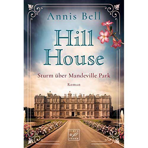 Annis Bell - Hill House - Sturm über Mandeville Park - Preis vom 22.02.2021 05:57:04 h