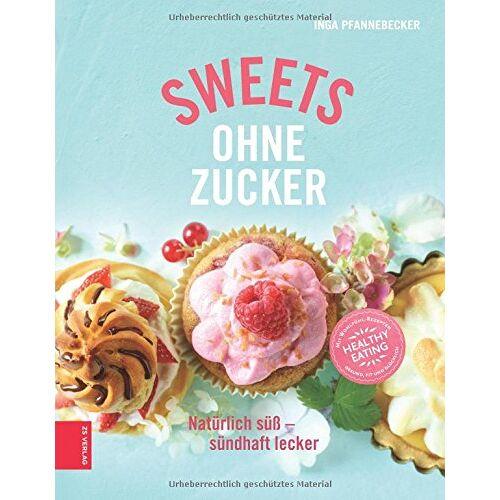 Inga Pfannebecker - Sweets ohne Zucker - Preis vom 18.04.2021 04:52:10 h