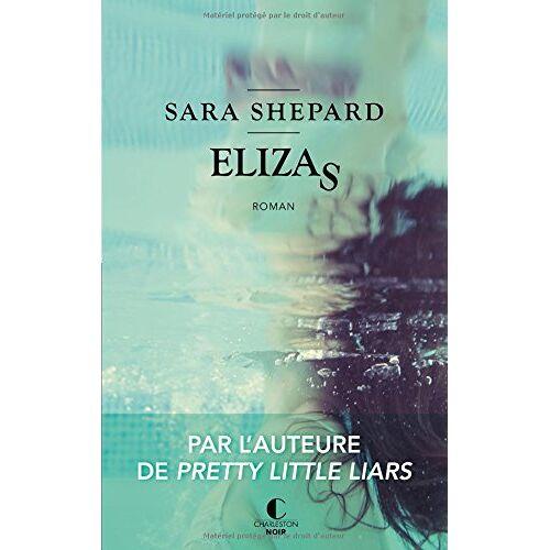 Sara Shepard - Elizas - Preis vom 05.09.2020 04:49:05 h