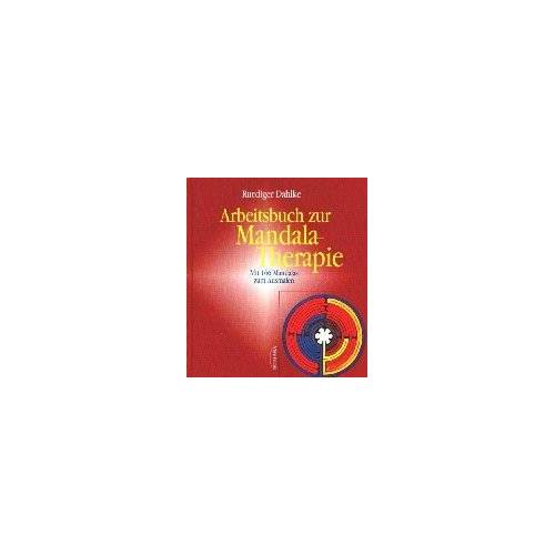Rüdiger Dahlke - Arbeitsbuch zur Mandala-Therapie: Das Geheimnis der Mitte - Preis vom 14.05.2021 04:51:20 h