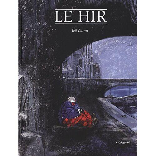 Louis Le Hir - Clown, tome 3 : Jeff-Clown (BANDE DESSINEE) - Preis vom 23.02.2021 06:05:19 h