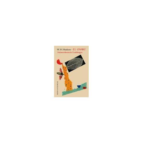 Hudson, W. H. - El Ombú. Südamerikanische Erzählungen - Preis vom 20.10.2020 04:55:35 h
