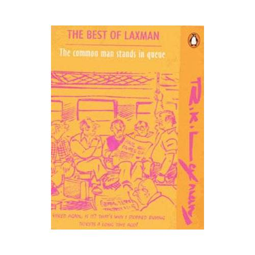 Laxman, R. K. - The Common Man Stands in Queue: The Best of Laxman Vol.3 - Preis vom 17.04.2021 04:51:59 h