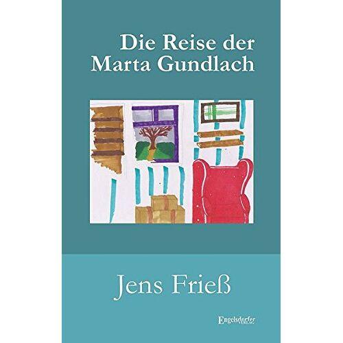 Jens Frieß - Die Reise der Marta Gundlach - Preis vom 24.02.2021 06:00:20 h