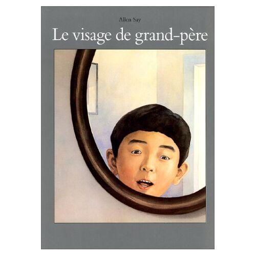 Allen Say - Le visage de grand-père (Albums) - Preis vom 29.05.2020 05:02:42 h