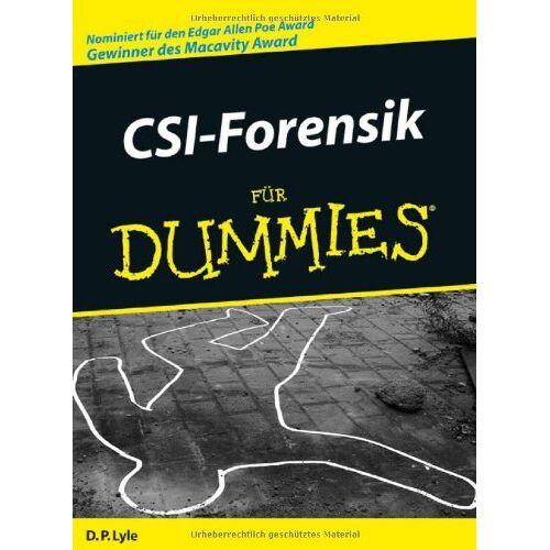 Lyle, Douglas P. - CSI-Forensik für Dummies - Preis vom 15.04.2021 04:51:42 h