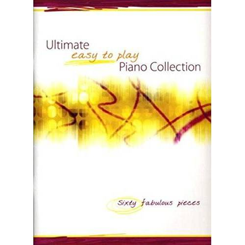 - Ultimate Easy to Play Piano Collection - Preis vom 11.05.2021 04:49:30 h