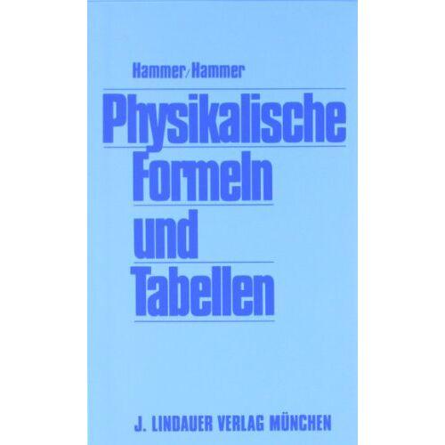 Hammer/Hammer - Physikalische Formeln und Tabellen - Preis vom 08.12.2019 05:57:03 h