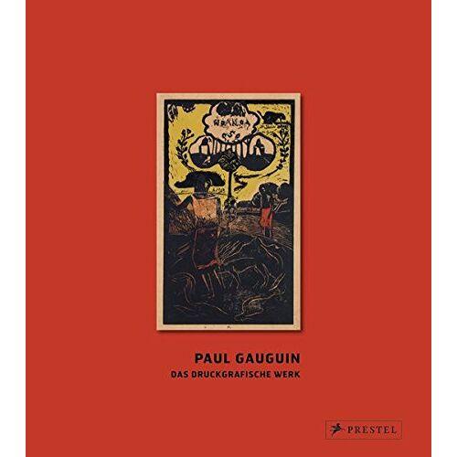 Tobia Bezzola - Paul Gauguin: Das druckgrafische Werk - Preis vom 28.02.2021 06:03:40 h