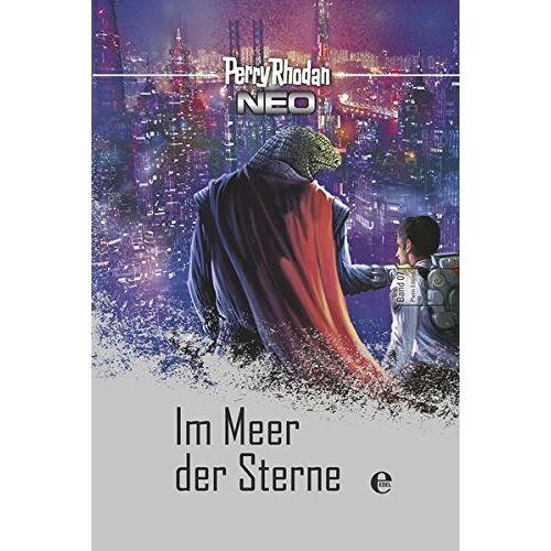 Perry Rhodan - Perry Rhodan Neo 7: Im Meer der Sterne: Perry Rhodan Platin Edition Band 7 - Preis vom 20.10.2020 04:55:35 h