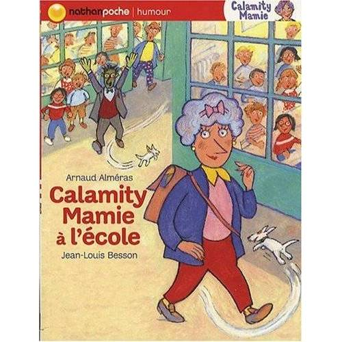 Jean-Louis Besson - Calamity Mamie : Calamity Mamie à l'école - Preis vom 20.01.2021 06:06:08 h